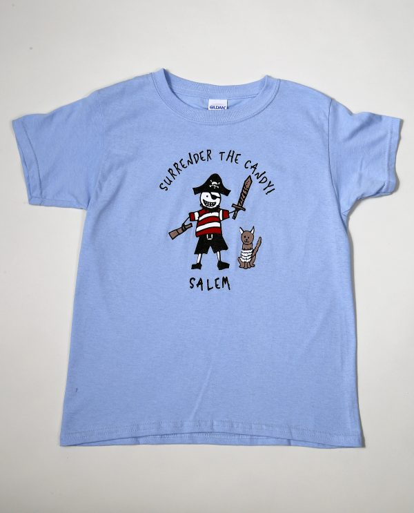 "A light blue t-shirt with a stick figure drawing of a pirate and the words ""Surrender the candy"" and ""Salem"""